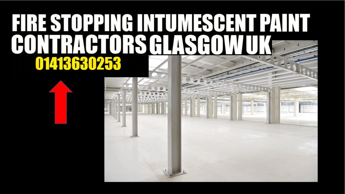 intumescent Paint contractors steel structure Glasgow Scotland 01413630253