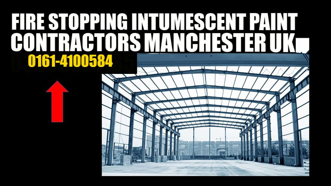 Manchester Intumescent Paint Contractor 01614100584